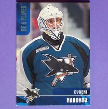 EVGENI NABOKOV  RC  1999/00 Be A Player #328  San Jose Sharks  Rookie