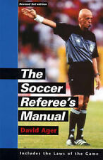 The Soccer Referee's Manual: Includes FIFA's Laws of the Game (Soccer) by DAVID