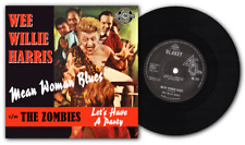 """WEE WILLIE HARRIS - """"MEAN WOMAN BLUES"""" b/w THE S.A. ZOMBIES -""""PARTY"""" HEAR BOTH"""