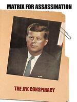 Matrix for Assassination: The JFK Conspiracy: By Gilbride Richard Gilbride