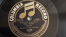 F. C. Stanley - 78rpm single 10-inch – Columbia #A708 Hello People