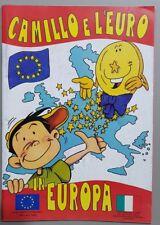 CAMILLO E L'EURO PUBBLICAZIONE/GIOCO PER RAGAZZI PROMOSSA DAL PARLAMENTO EUROPEO