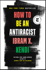 How to Be an Antiracist by Ibram X. Kendi (P.D.F)