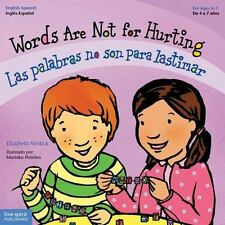Words Are Not for Hurting / Las palabras no son para lastimar Best Behavior) E