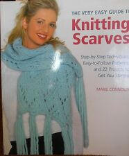 The Very Easy Guide to Knitting Scarves: Step-by-Step by Connolly new paperback