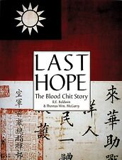 Book - Last Hope: The Blood Chit Story by Baldwin and McGarry