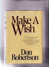 DON ROBERTSON-1978-MAKE A WISH-uncmn FIRST EDITION, hrdcvr, DUST JACKET, A+