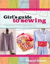 Girl's guide to sewing, New, Owen, Cheryl Book