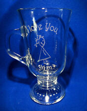 Latte Glass - I Love You Mum & a Little Girl Sand Etched on it.