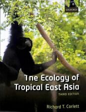 The Ecology of Tropical East Asia by Richard T. Corlett 9780198817024