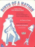Birth Of A Nation Suite Sheet Music Piano Organ 1975 Schaum Early American Songs