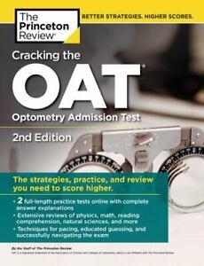 Graduate School Test Preparation Ser.: Cracking the OAT (Optometry Admission...