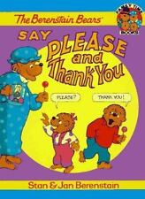 The Berenstain Bears Say Please and Thank You (Family Time Books)