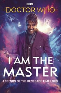 DOCTOR WHO I AM THE MASTER HC (BBC BOOKS) 103020