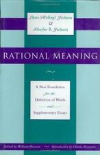 Rational Meaning: A New Foundation for the Definition of Words and-ExLibrary