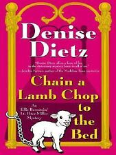 Chain A Lamb Chop To The Bed (Ellie Bernstein/Lt. Peter Miller, Book 3)