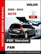 VOLVO XC70 2008 - 2010 SERVICE REPAIR WORKSHOP FSM MANUAL