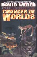 Changer of Worlds [Worlds of Honor #3] by  , Hardcover