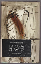 G.Piovene  - LA  CODA  DI PAGLIA - Mondadori 1962 - 1^ edizione