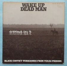 WAKE UP DEAD MAN (BLACK CONVICT WORKSONGS)~1975 US 11-TRACK LP RECORD + BOOKLET