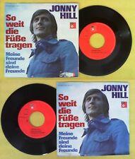 LP 45 7'' JONNY HILL So weit die fuss tragen Meine freude sind no cd mc dvd