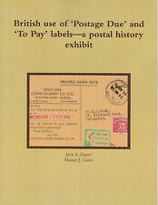 """Uso británico de """"franqueo debido"""" y """"pagar"""" etiquetas: una historia Postal Exposición (libro)"""