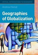 Geographies of Globalization: A Critical Introduction by Herod, Andrew