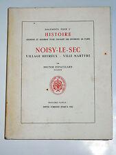 NOISY-LE-SEC Seine-Saint-Denis  Merlan Léproserie de la Madeleine-lez-Bondis