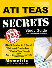 ATI TEAS Secrets Study Guide: TEAS 6 Study Manual, Practice Tests, Review Videos