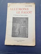 Allumons le falot 1948 Jacques Martel poèmes en patois du Berry Léré