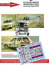 Decals 1/43 réf 807 Renault 12 Break SINPAR BRIAVOINE OGER 1er Cote Cote 1977