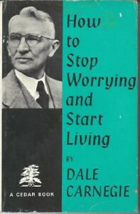 How to Stop Worrying and Start Living (Cedar Books)-Dale Carnegie