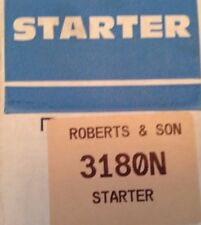 Starter # 3180N RE-MANUFACTURED By Robert's & Son