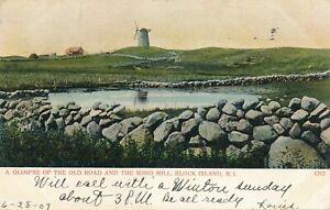 BLOCK ISLAND RI - The Old Road and The Windmill Wind Mill - udb - 1907