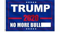 Trump 2020 Re-Election Flag 3x5 No More BS Keep America Great Donald President
