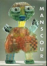 MANSOUR -2004 - EDITIONS LISETTE ALIBERT - PARIS