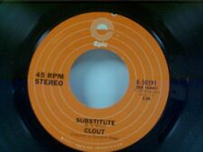 """CLOUT """"SUBSTITUTE / WHEN WILL YOU BE MINE"""" 45"""