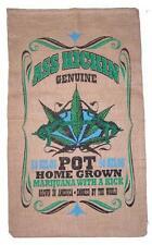 ASS KICKING BURLAP BAG #22 feed bags gunny sack novelty marajuana pot leaf decor