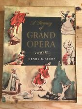 A Trasury Of Grand Opera Edited By Henry Simon