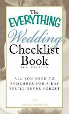 The Everything Wedding Checklist Book: All you need to remember for a day you'll