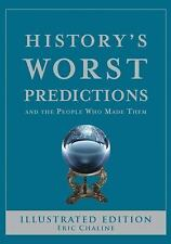 HISTORY'S WORST PREDICTIONS & the People Who Made Them BRAND NEW HARDCOVER