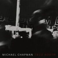 Michael Chapman True North LP VINYL Paradise Of Bachelors 2019 NEW
