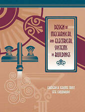 Design of Mechanical and Electrical Systems in Buildings by J. Trost, Ifte...