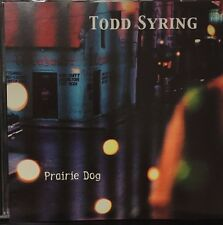Todd Syring - Prairie Dog - 11 Track Music Cd - Like New - G665