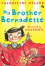 My Brother Bernadette by Jacqueline Wilson (Paperback, 2001)