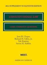 Constitutional Law: Cases, Comments, and Questions, 11th, 2013 Supplement (Amer