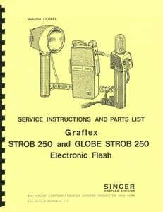 Graflex Graflite Strob 250 & Globe Strob 250 Service & Repair Manual Reprint