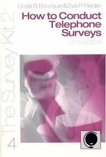 How to Conduct Telephone Surveys (The Survey Kit, 4)
