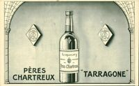 Publicité ancienne Pères Chartreux Tarragone1909 issue de magazine