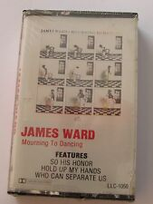 "JAMES WARD ""MOURNING TO DANCE"" CASSETTE, NEW/SEALED."